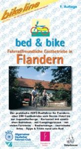 Radreiseführer Bed & Bike Fahrradfreundliche Gastbetriebe in Flandern