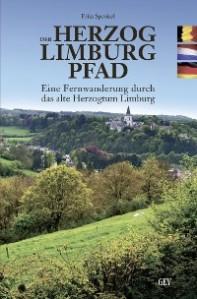 Der Herzog-Limburg-Pfad, Eine Fernwanderung durch das alte Herzogtum Limburg, Frits Sprokel