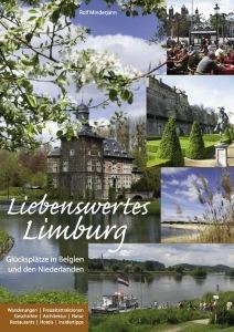 Liebenswertes Limburg, Glücksplätze in Belgien und den Niederlanden, Rolf Minderjahn